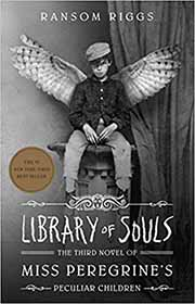 Miss Peregrine's Home for Peculiar Children book 3