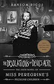 Miss Peregrine's Home for Peculiar Children book 6
