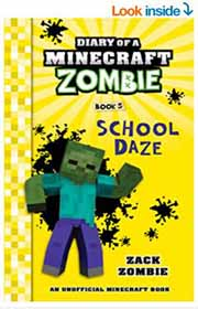 Diary of a Minecraft Zombie book 5