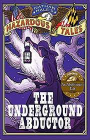 Nathan Hale's Hazardous Tales book 5
