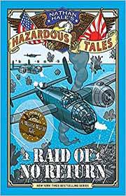 Nathan Hale's Hazardous Tales book 7